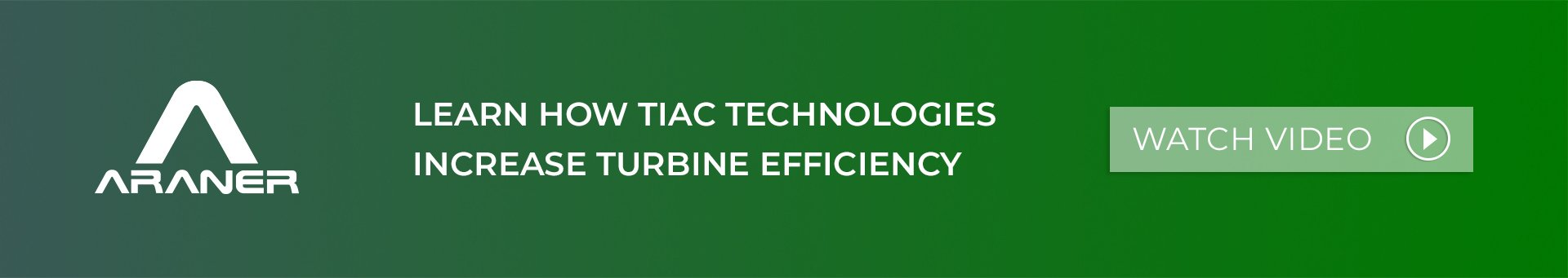 TIAC technologies increase turbine efficiency